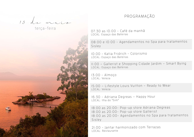 Ponta dos Ganchos em evento só para mulheres