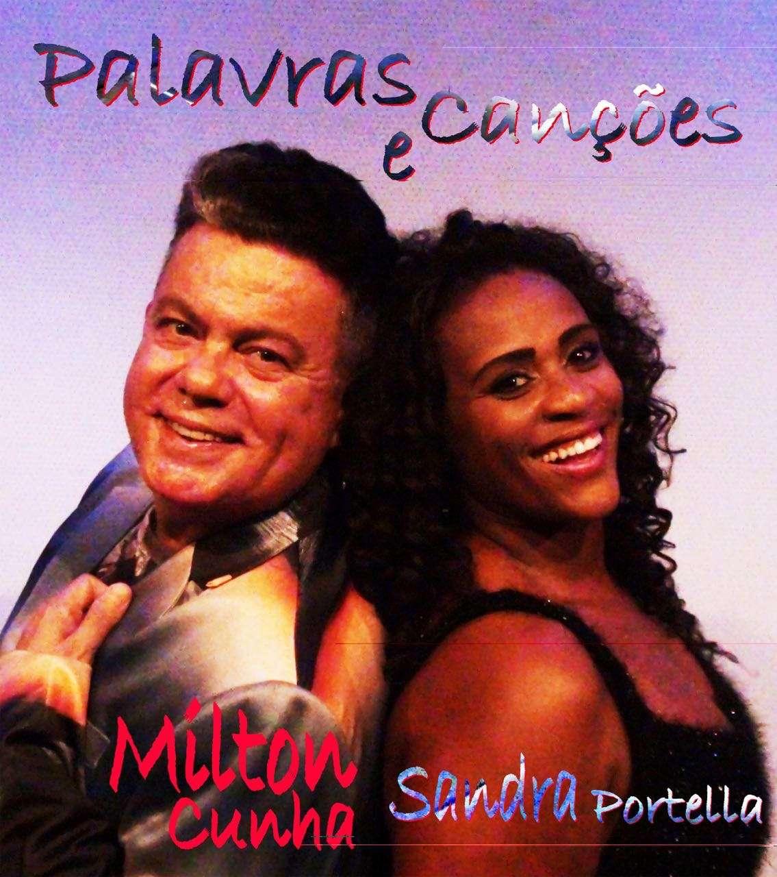 Milton Cunha estreia seu novo espetáculoPALAVRAS e CANÇÕES