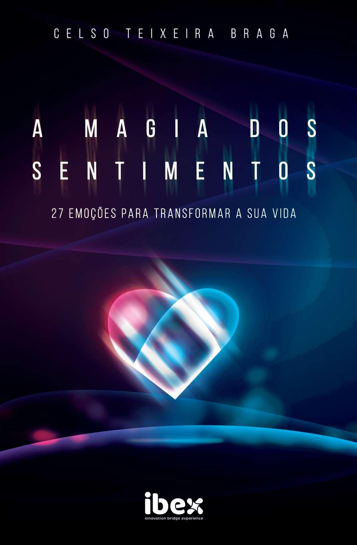 Lançamento livro de Celso Braga 'A Magia dos Sentimentos'