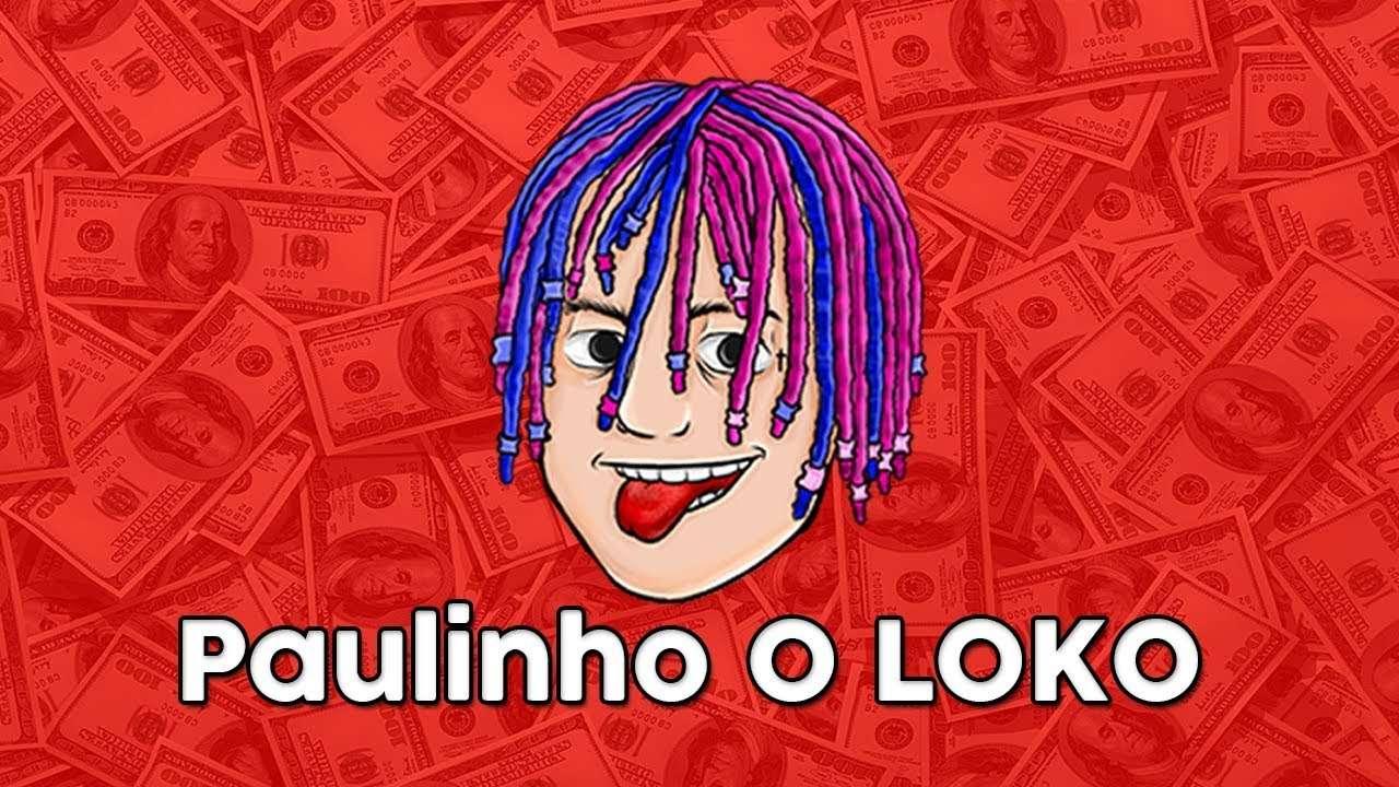 Garoto de Minas Gerais, Modder, é Paulinho o LOKO