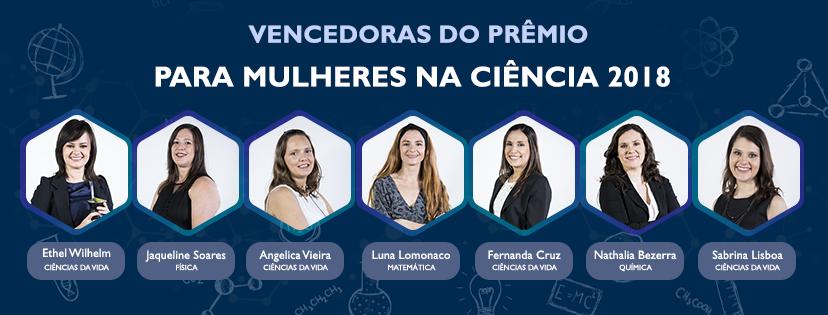 """Sete vencedoras do prêmio """"Para Mulheres na Ciência"""" 2018"""