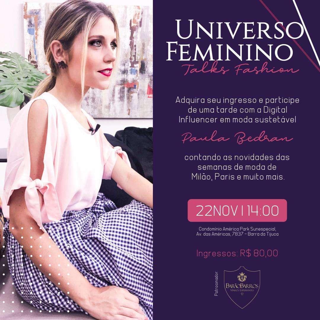 Universo Feminino - Talks Fashion no Rio de Janeiro