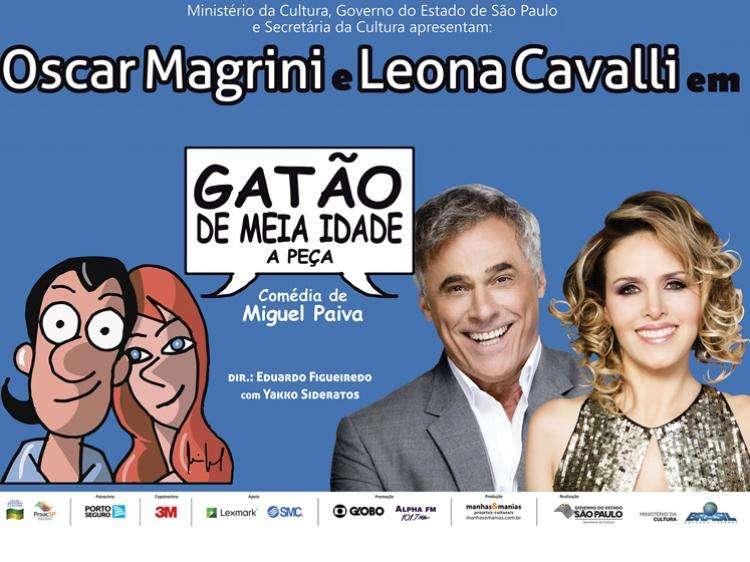 Leona Cavalli e Oscar Magrini em Gatão de Meia Idade, A Peça