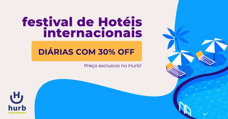 Hotéis internacionais com até 30% de desconto no Hurb