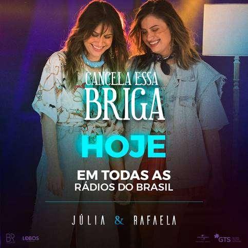Júlia & Rafaela lançam Cancela Essa Briga nas rádios
