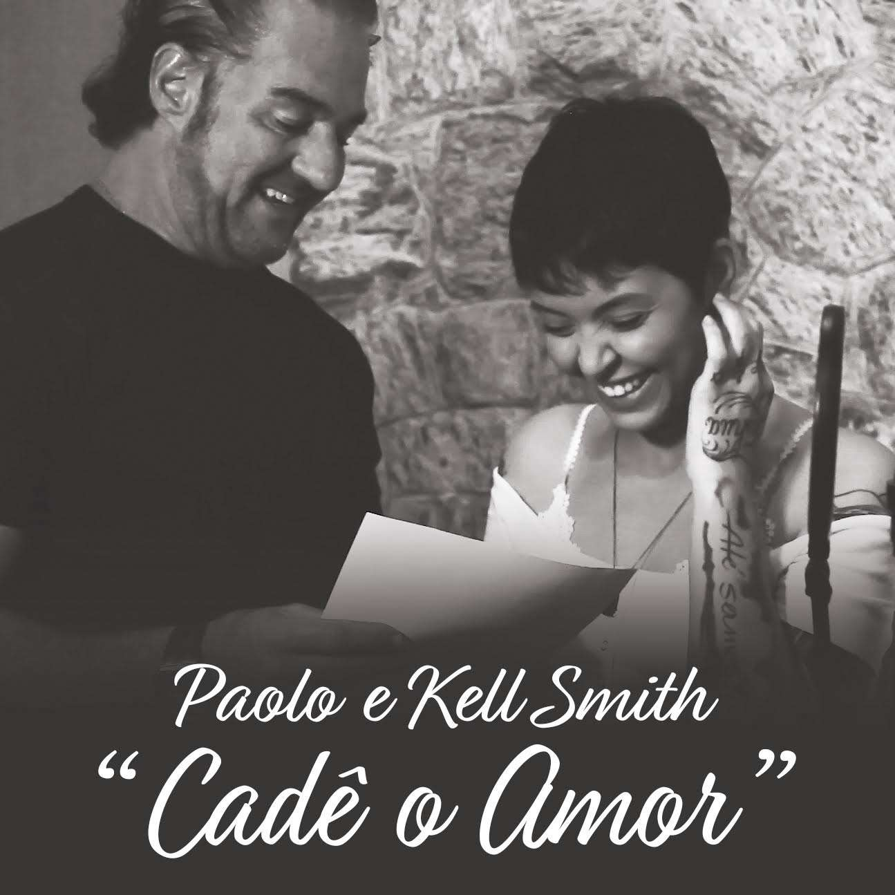 Paolo e kell Smith - Cadê o Amor - A Dona do Pedaço