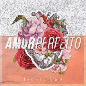 """Fernando e Maiara se unem em nova versão de """"Amor Perfeito"""""""