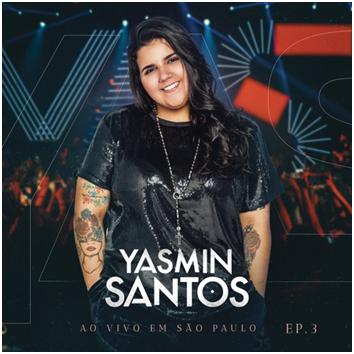 """Yasmin Santos lança terceiro EP do DVD """"Ao Vivo"""""""