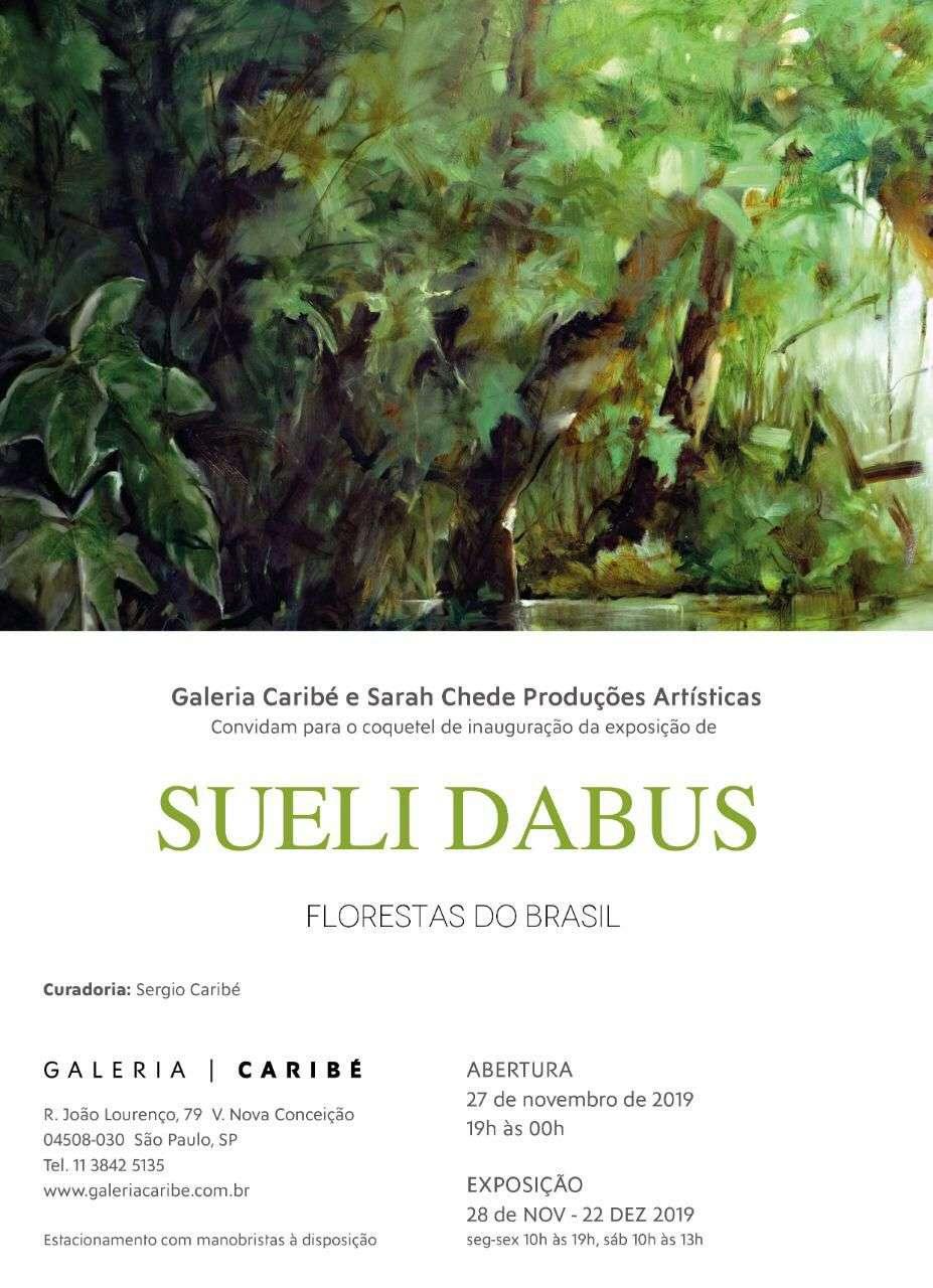 Exposição,Sueli Dabus, Florestas do Brasil