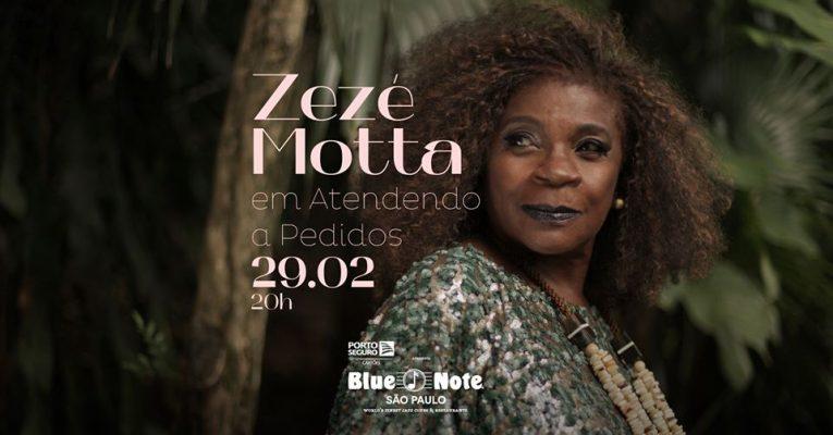 """Zezé Motta em """"Atendendo a Pedidos"""" no Blue Note"""