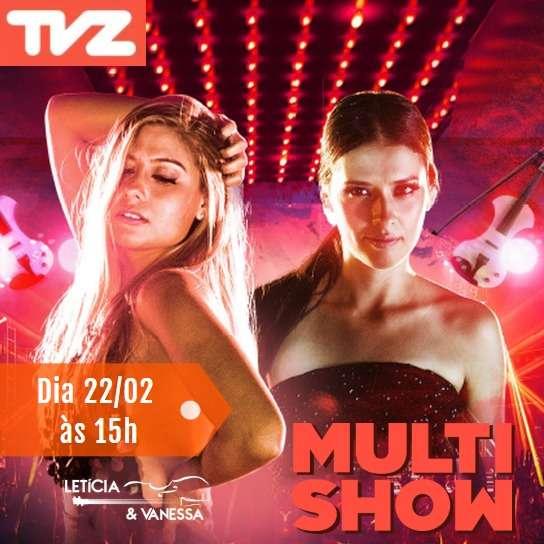 As irmãs Letícia & Vanessa no TVZ Multishow