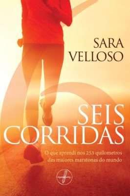 Sara Velloso lança seus livro Seis Corridas