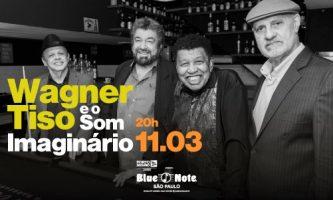 Wagner Tiso e o Som Imaginário no Blue Note SP