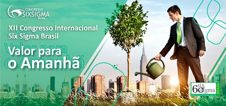 XII Congresso Internacional Six Sigma Brasil