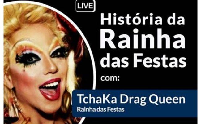TchaKa Drag Queen faz live hoje no #CasaPrideEmCasa