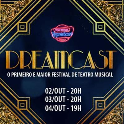 DREAMCAST o primeiro e o maior Festival de Teatro Musical