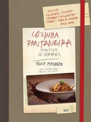 """""""Cozinha Pantaneira: Comitiva de Sabores"""""""