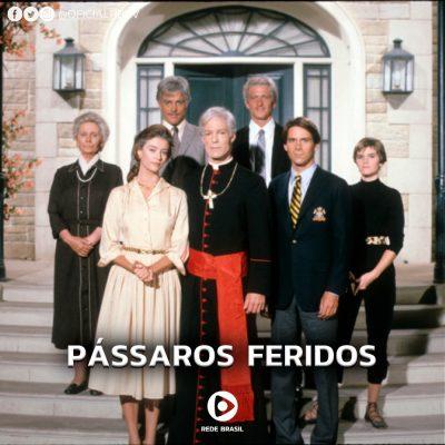 Premiada minissérie Pássaros Feridos na Rede Brasil