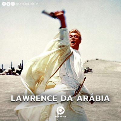 Lawrence da Arábia ganha Semana Especia