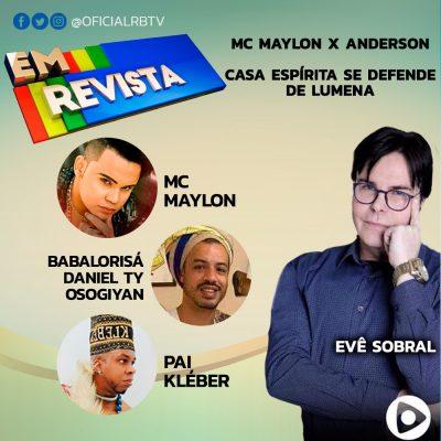 MC Maylon conta sua versão no programa Em Revista