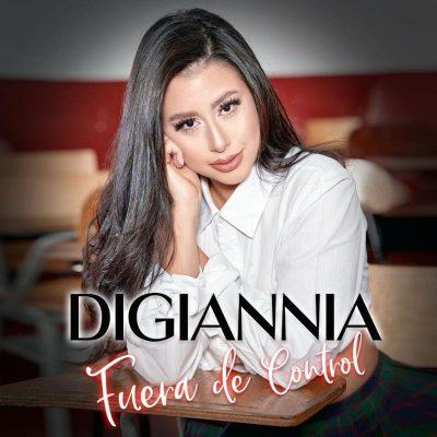 """""""FUERA DE CONTROL"""" primeiro single de Digiannia"""