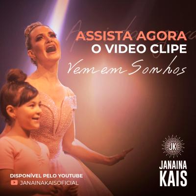 """""""Vem em Sonhos"""" novo clipe de Janaina Kais"""