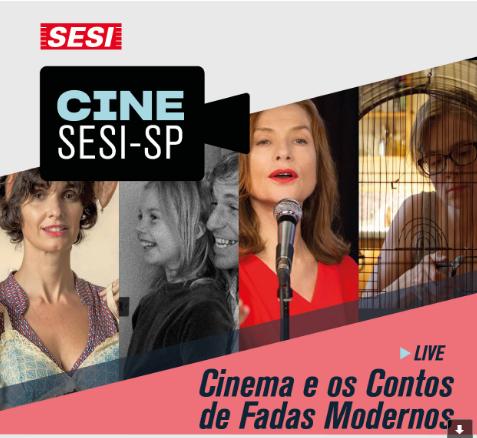 Sesi-SP promove uma live para discutir os filmes indicados dentro do projeto Cine Sesi-SP Belas Artes à La Carte,
