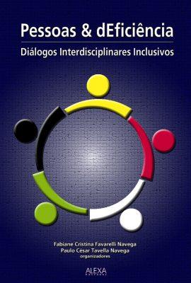 """""""Pessoas e dEficiência: Diálogos Interdisciplinares Inclusivos"""""""